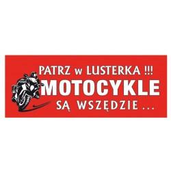 NAKLEJKA PATRZ W LUSTERKA MOTOCYKLE SĄ WSZĘDZIE CZERWONY